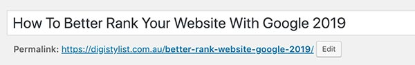 How To Better Rank Your Website With Google 2019